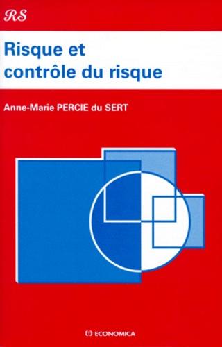 Anne-Marie Percie du Sert - Risque et contrôle du risque.