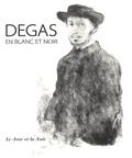 Anne-Marie Peylhard - Degas en noir et blanc - Le jour et la nuit.