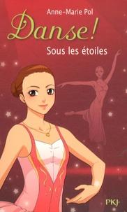 Anne-Marie Pol - Danse ! Tome 24 : Sous les étoiles.