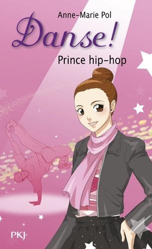 Danse ! Tome 27 : Prince hip-hop