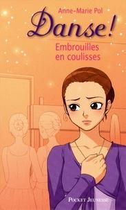 Anne-Marie Pol - Danse ! Tome 3 : Embrouilles en coulisses.