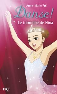 Anne-Marie Pol - Danse ! Tome 33 : Le triomphe de Nina.