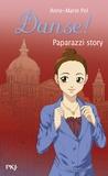 Anne-Marie Pol - Danse ! Tome 37 : Paparazzi story.