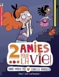 Anne-Marie Pol - Deux amies pour la vie ! Tome 4 : Hou ! Les curieuses !.
