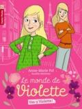 Anne-Marie Pol - Le monde de Violette Tome 1 : Vas-y Violette !.