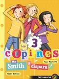 Anne-Marie Pol - Les 3 copines Tome 8 : Mr Smith a disparu !.
