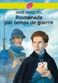 Anne-Marie Pol - Promenade par temps de guerre.