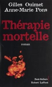 Anne-Marie Pons et Gilles Ouimet - Thérapie mortelle.