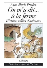 Checkpointfrance.fr On m'a dit... à la ferme - Histoires vraies d'animaux Image