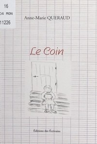 Anne-Marie Quéraud - Le coin.