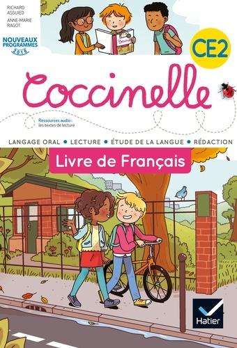 Anne-Marie Ragot et Richard Assuied - Français CE2, Coccinelle - Langage oral, lecture, étude de la langue, rédaction.