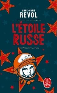 Anne-Marie Revol - L'étoile russe.