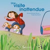 Anne-Marie Rioux et Yves Dumont - Une visite inattendue.
