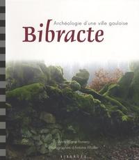Anne-Marie Romero - Bibracte - Archéologie d'une ville gauloise.