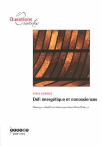 Anne-Marie Romulus - Défi énergétique et nanosciences.