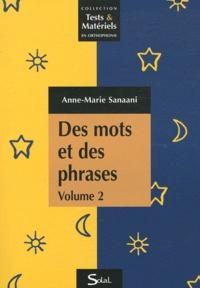 Des mots et des phrases tome 2 - Anne-Marie Sanaani |