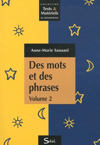 Anne-Marie Sanaani - Des mots et des phrases tome 2.