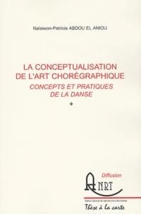 Anne-Marie Sellami-Viñas - L'écriture du corps en scène - Une poïétique du mouvement.