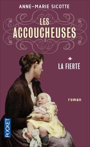 Livres électroniques gratuits télécharger Les accoucheuses Tome 1 par Anne-Marie Sicotte