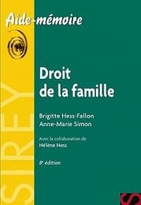 Anne-Marie Simon et Brigitte Hess-Fallon - Droit de la famille.