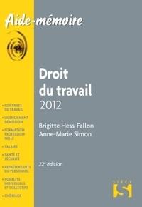 Anne-Marie Simon et Brigitte Hess-Fallon - Droit du travail 2012.