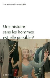 Anne-Marie Sohn - Une histoire sans les hommes est-elle possible ? - Genre et masculinités.