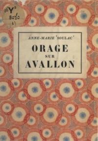 Anne-Marie Soulac - Orage sur Avallon.