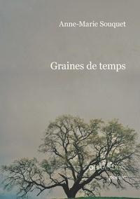 Anne-marie Souquet - Graines de temps.