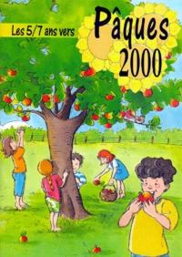 Anne-Marie Stoll et Charles Singer - Les 5-7 ans vers Pâques Tome 2000 - 2000.