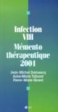 Anne-Marie Taburet et Jean-Michel Darriosecq - Infection VIH - Mémento thérapeutique 2001.