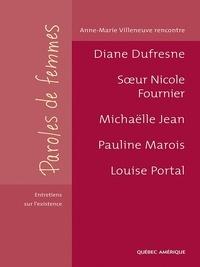 Anne-Marie Villeneuve et Diane Dufresne - Paroles de femmes.