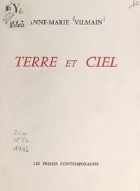 Anne-Marie Vilmain - Terre et ciel.