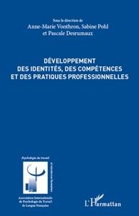 Anne-Marie Vonthron et Sabine Pohl - Développement des identités, des compétences et des pratiques professionnelles.