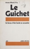 Anne-Marie Vry - Le Guichet.