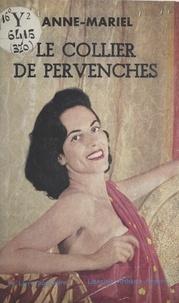 Anne-Mariel - Le collier de pervenches.