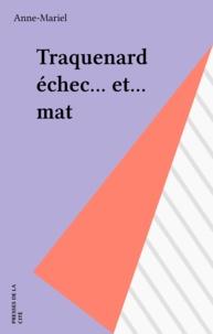 Anne Mariel - Traquenard échec et mat....