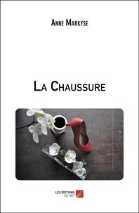 Anne Markyse - La Chaussure.