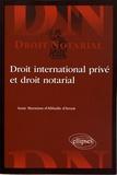 Anne Marmisse-d'Abbadie d'Arrast - Droit international privé et droit notarial.