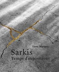 Anne Marquez - Sarkis - Temps d'expositions.