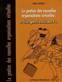 """Anne Marrec - La gestion des nouvelles organisations virtuelles: """"Un sport extrême !"""". 1 DVD"""