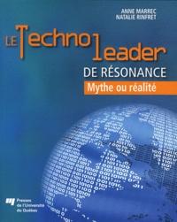 Anne Marrec et Natalie Rinfret - Le technoleader de résonance - Mythe ou réalité.