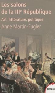 Deedr.fr Les salons de la IIIe république - Art, littérature, politique Image
