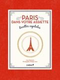 Anne Martinetti - Paris dans votre assiette - Recettes capitales.