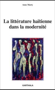 Anne Marty - La littérature haïtienne dans la modernité - De la conférence à la publication.