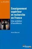 Anne Mascret - Enseignement supérieur et recherche en France - Une ambition d'excellence.