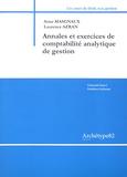Anne Masgnaux et Laurence Azran - Annales et exercices de comptabilité analytique de gestion.