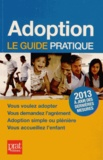 Anne Masselot-Astruc - Adoption - Le guide pratique.