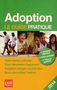 Adoption- Le guide pratique - Anne Masselot-Astruc pdf epub