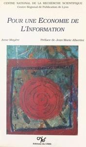 Anne Mayère et Jean-Marie Albertini - Pour une économie de l'information.