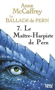 Anne McCaffrey - La Ballade de Pern Intégrale 3 : .